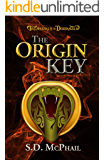The Origin Key (Treasures of Dodrazeb Book 1)