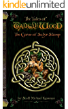The Tales of Tanglewood: The Curse of Satyr Stump