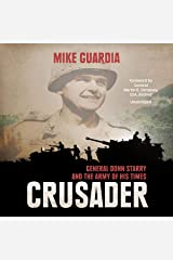 Crusader: General Donn Starry and the Army of His Times Audible Audiobook