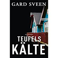 Teufelskälte: Kriminalroman (Ein Fall für Tommy Bergmann, Band 2)