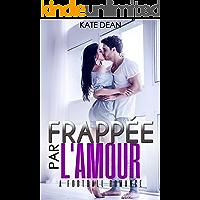 Frappée par l'Amour (French Edition)