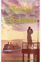 Nautical Awakening: A Summer Travel Adventure Romance Kindle Edition