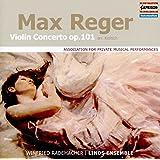 マックス・レーガー:ヴァイオリン協奏曲 イ長調 Op.101 (ルドルフ・コーリッシュによる室内オーケストラ伴奏版)