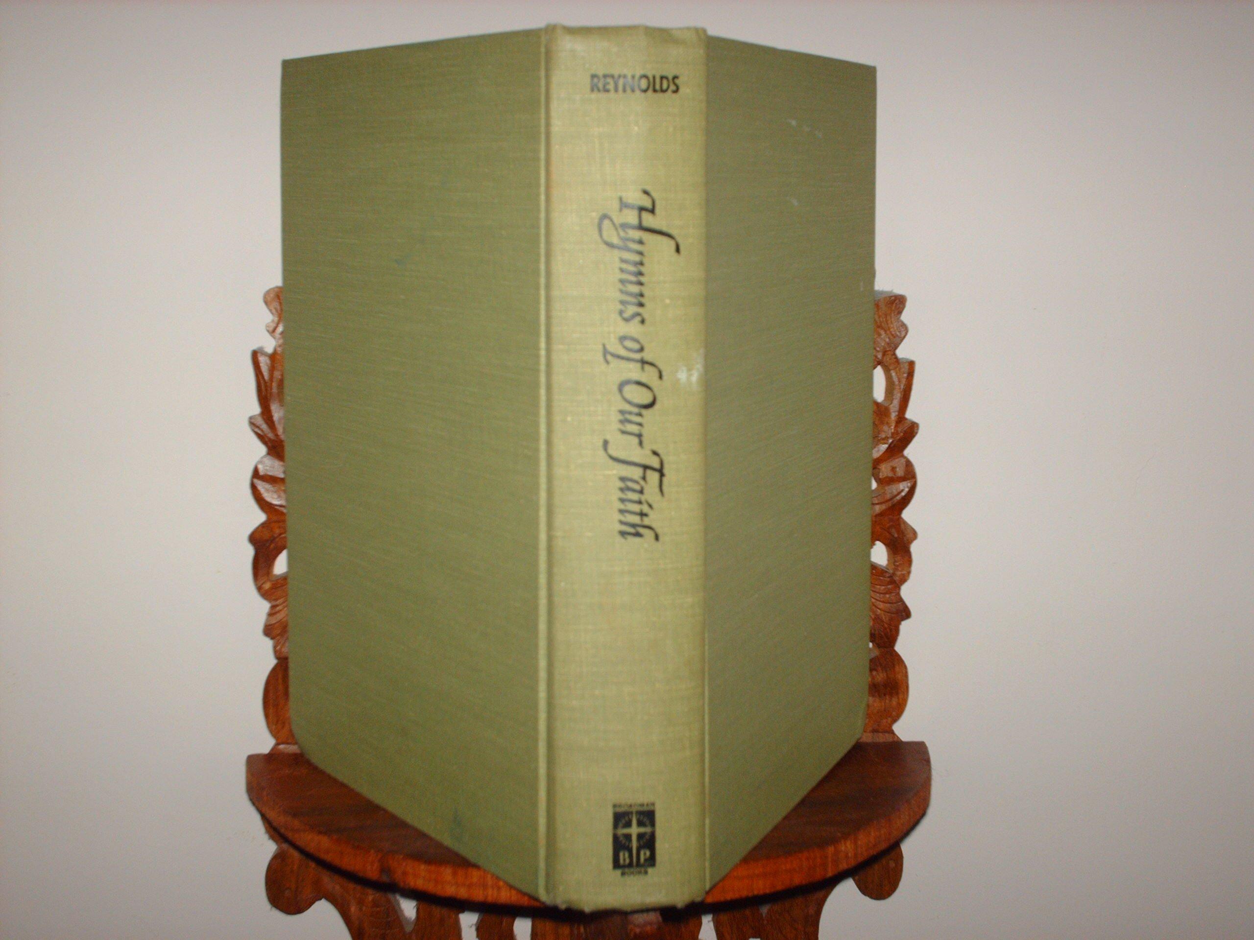 Hymns of Our Faith: A Handbook for the Baptist Hymnal