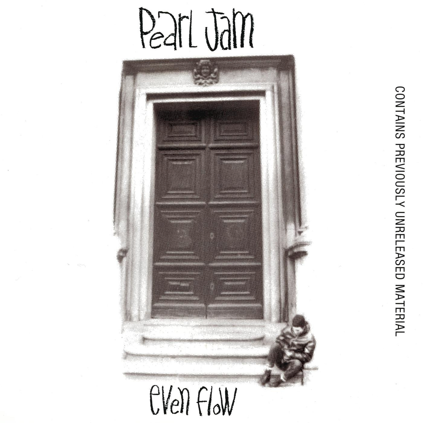 Even Flow by Pearl Jam