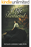 A Life Restarted: Romance After Forty (I Won't Marry You Book 2)