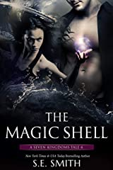 The Magic Shell: A Seven Kingdoms Tale 6 (The Seven Kingdoms) Kindle Edition