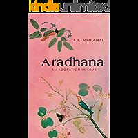 Aradhana: Adoration in Love (English Edition)