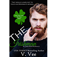 The Irishman: Book 1 (For The Love Of The Irish) (English Edition)