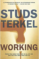 Working: People Talk About What They Do All Day and How They Feel About What They Do Kindle Edition