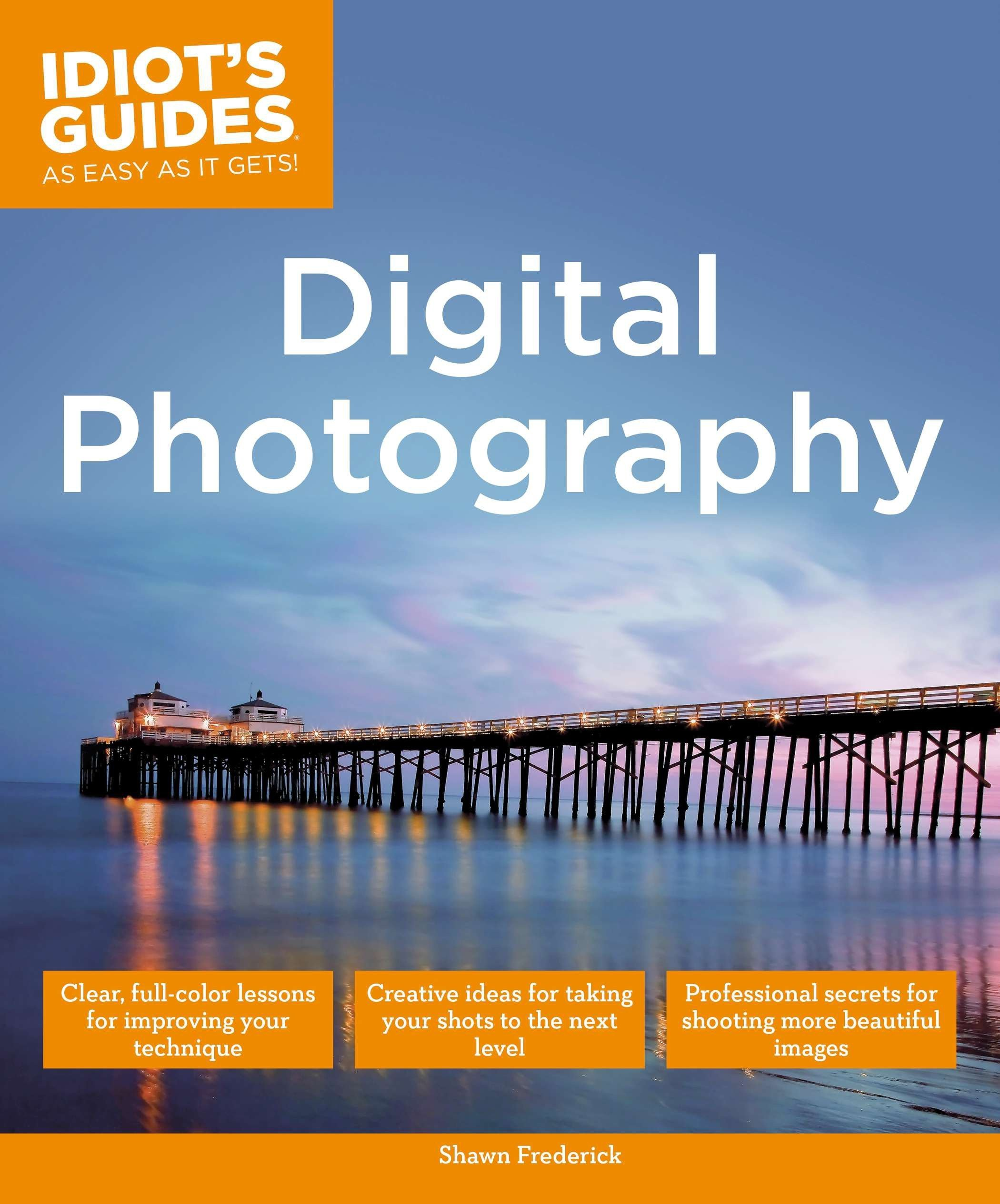 Idiot's Guides: Digital Photography pdf