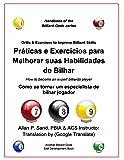 Práticas e Exercícios para Melhorar suas Habilidades de Bilhar: Como se tornar um especialista de bilhar jogador (Portuguese Edition)
