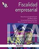 Fiscalidad empresarial (Economía Y Empresa) (Spanish Edition)