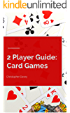 2 Player Guide: Card Games