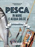 Pesca in mare e acqua dolce