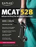 Kaplan MCAT 528: Advanced Prep for Advanced Students (Kaplan Test Prep)