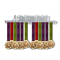 She Believed She Could, So She Did! Medal Hanger Display