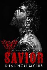 Savior (Silent Phoenix MC Series Book 5) Kindle Edition