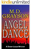 Angel Dance (Danny Logan Mystery #1)