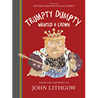 Trumpty Dumpty Wanted a Crown: Verses for a Despotic Age (English Edition)