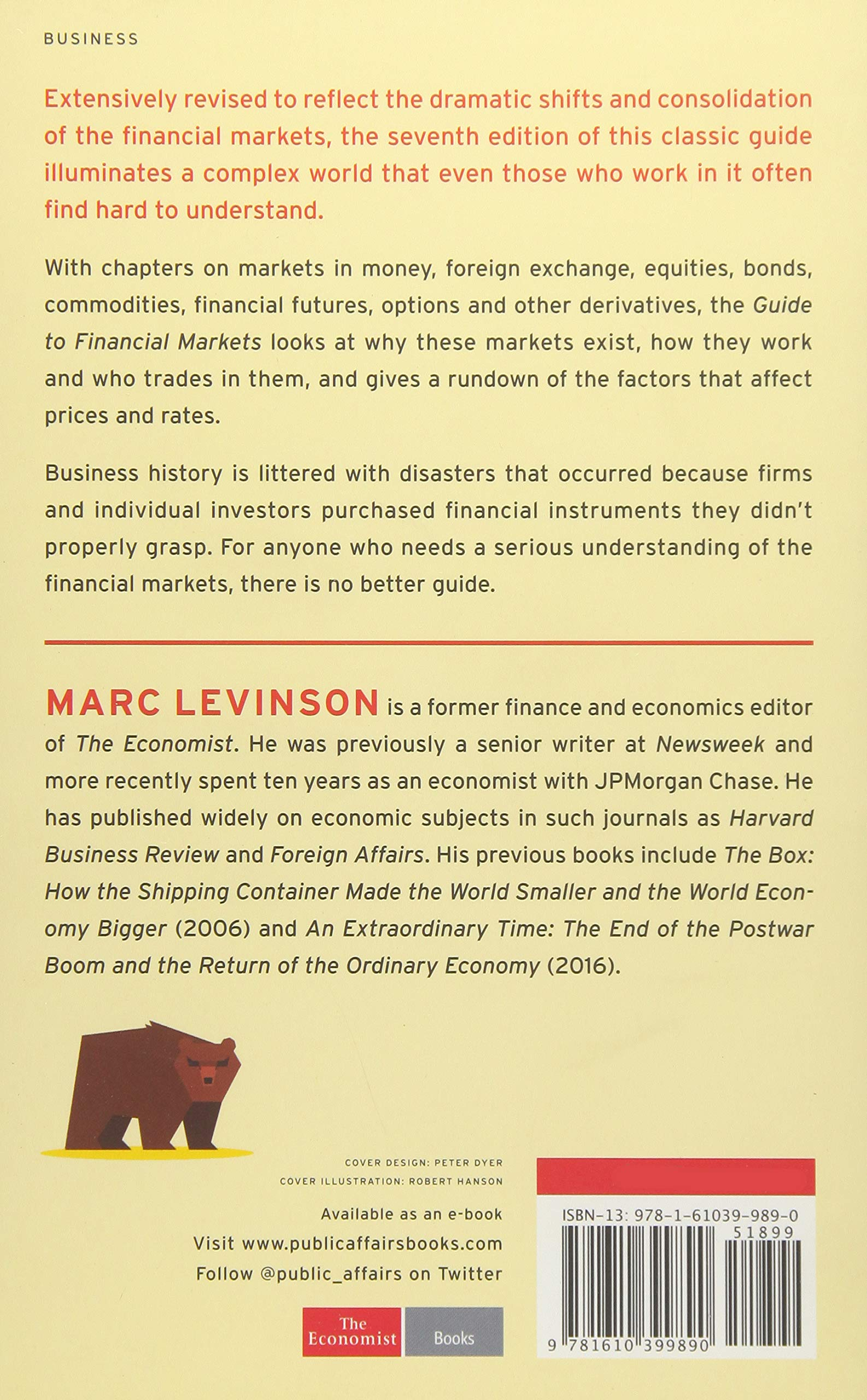 Guide To Financial Markets Why They Exist And How They Work Economist Books The Economist Levinson Marc 9781610399890 Amazon Com Books
