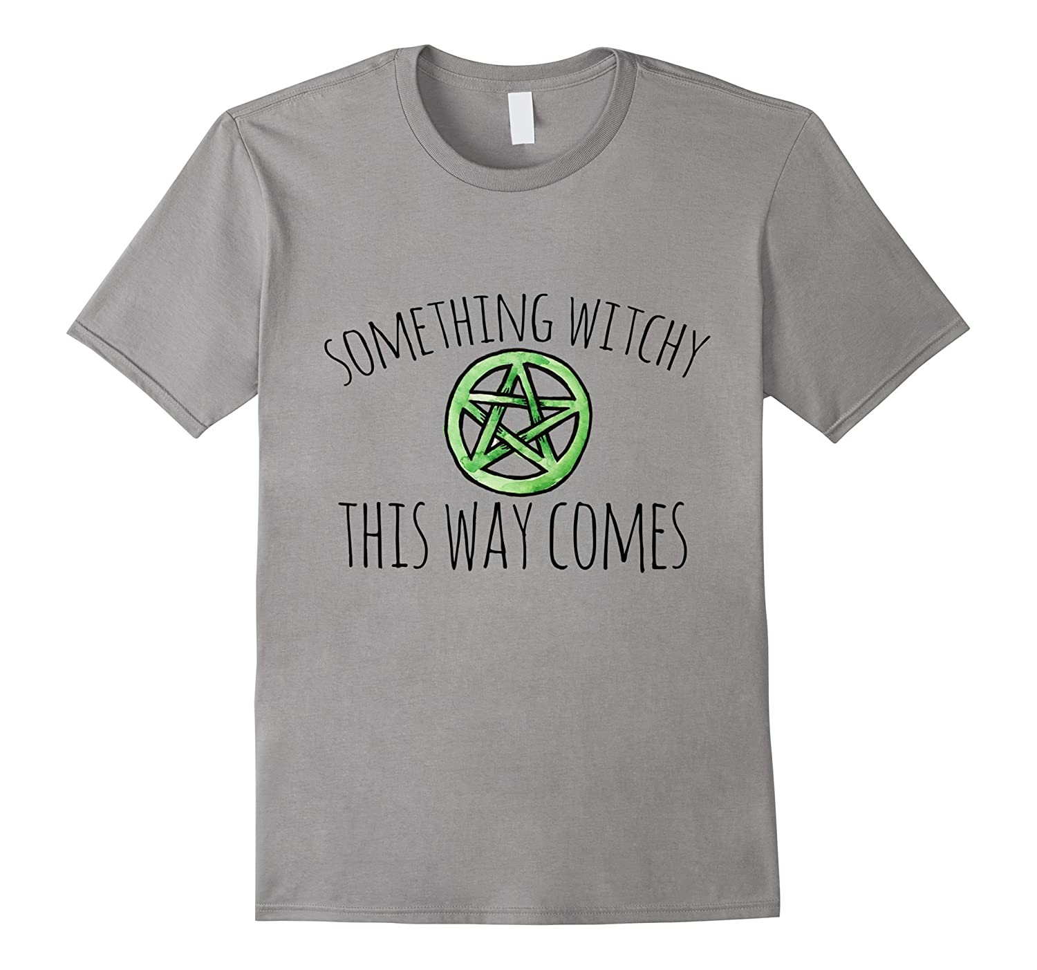 Something Witchy This Way Comes T Shirt Pagan Wiccan Tee Pl Polozatee