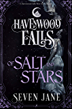 Of Salt and Stars (Havenwood Falls Book 24)