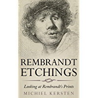 Rembrandt Etchings: Looking at Rembrandt's Prints book cover