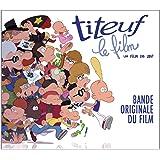 Titeuf Le Film (Bof)