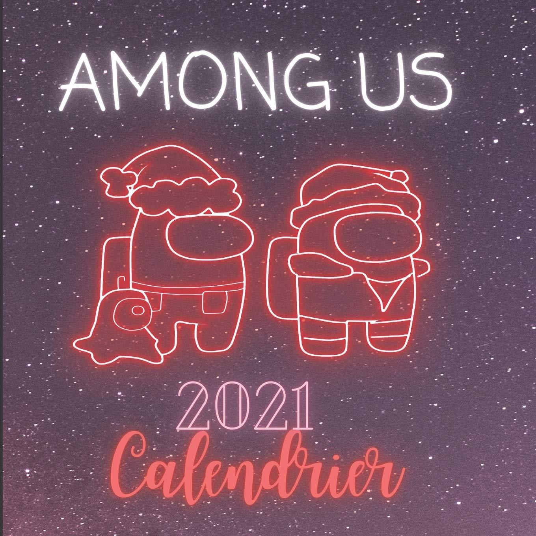 Calendrier Series Us 2021 Amazon.com: Among Us 2021 Calendrier: Among Us Calendrier mural