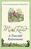 A Peaceful Retirement (Fairacre Book 20)