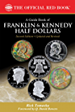 A Guide Book of Franklin and Kennedy Half Dollars (Official Red Book)