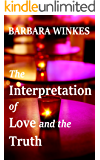 The Interpretation of Love and the Truth: A Sweet Lesbian Romance
