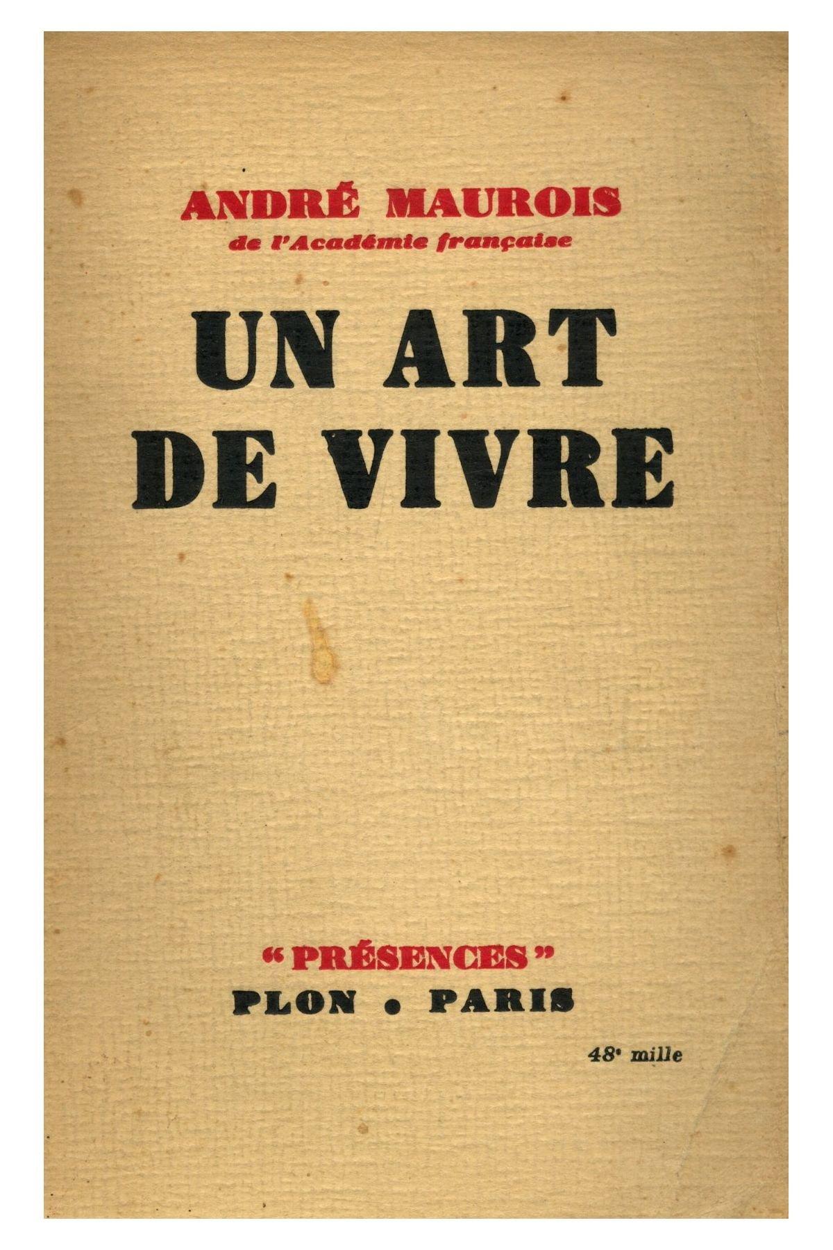 Un art de vivre 1939 EO / Maurois, André Broché B00NFSTDL6 Littérature