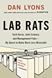 Lab Rats: Tech Gurus, Junk Science, and Management Fads—My Quest to Make Work Less Miserable