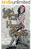 The Girl in the Jitterbug Dress Hops the Atlantic: WWII Historical & Contemporary Romance (Jitterbug Dress Series Book 2)