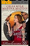 Her Desert Panther Princes - Howls Romance (Paranormal Shapeshifter Romance) (Celia & Marina Howls Romance Book 3)