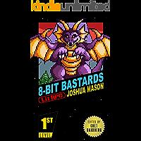 Eight-Bit Bastards: Level One