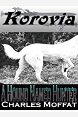 A Hound Named Hunter Kindle Edition
