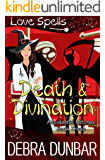 Death and Divination (Accidental Witches Book 3)