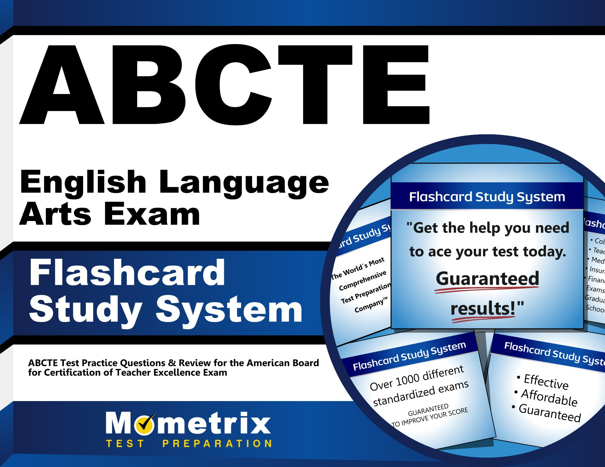 ABCTE English Language Arts Exam Flashcard Study System: ABCTE Test Practice Questions & Review for the American Board for Certification of Teacher Excellence Exam (Cards)