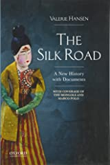 The Silk Road: A New History with Documents Paperback