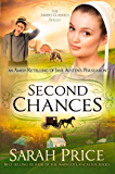 Second Chances: An Amish Retelling of Jane Austen's Persuasion (The Amish Classics Book 3)