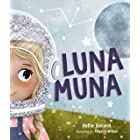Luna Muna: (Outer Space Adventures of a Kid Astronaut―Ages 4-8)