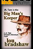 Big Man's Keeper (JL Tate Book 5)