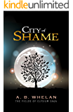 City of Shame (a paranormal romance) (Fields Of Elysium Book 3)