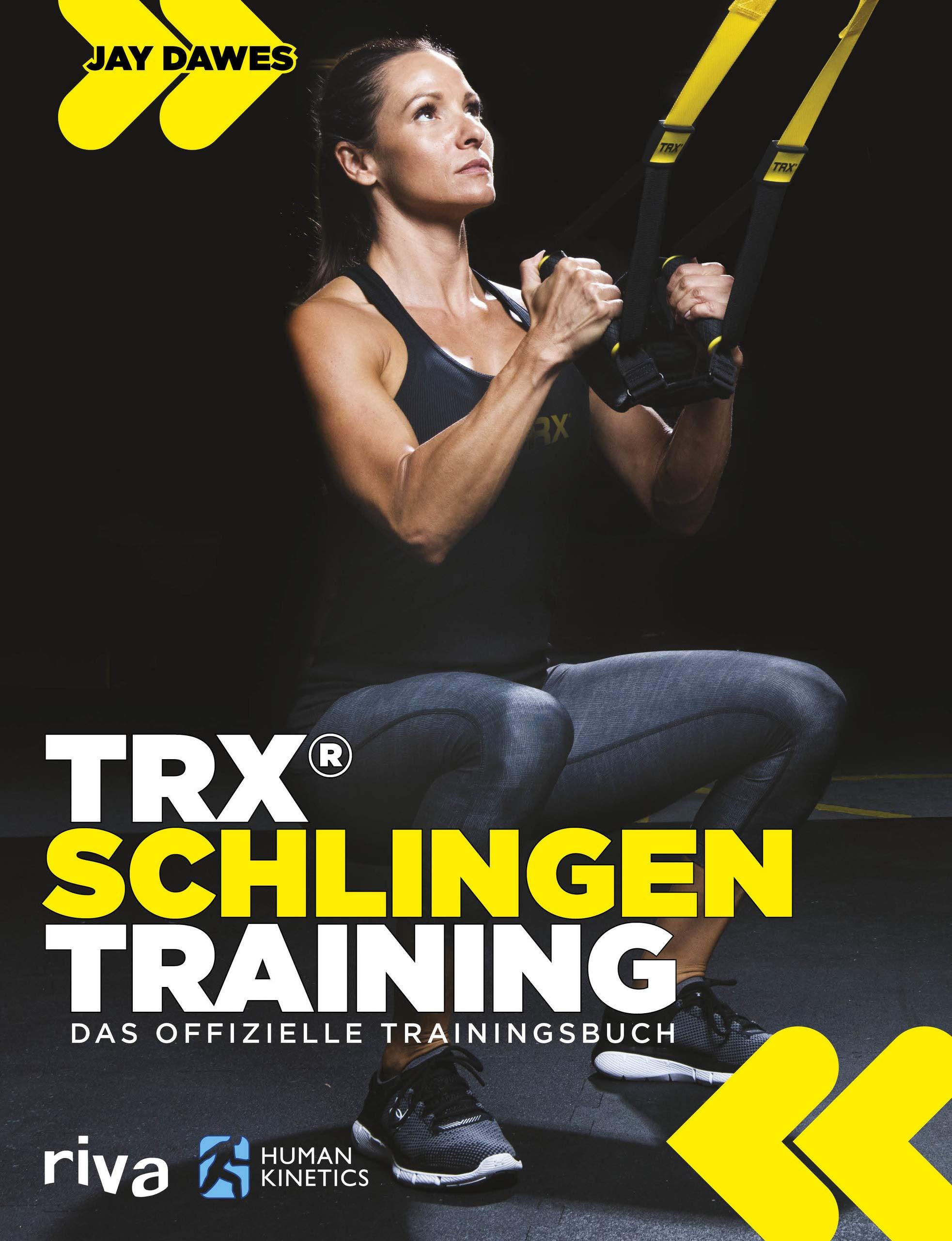 TRX®-Schlingentraining: Das offizielle Trainingsbuch: Amazon ...