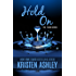 Hold On (The 'Burg Series Book 6)