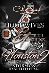 Hoodwives & Rich Thugs of Houston 2 Kindle Edition