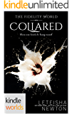 The Fidelity World: Collared (Kindle Worlds Novella)